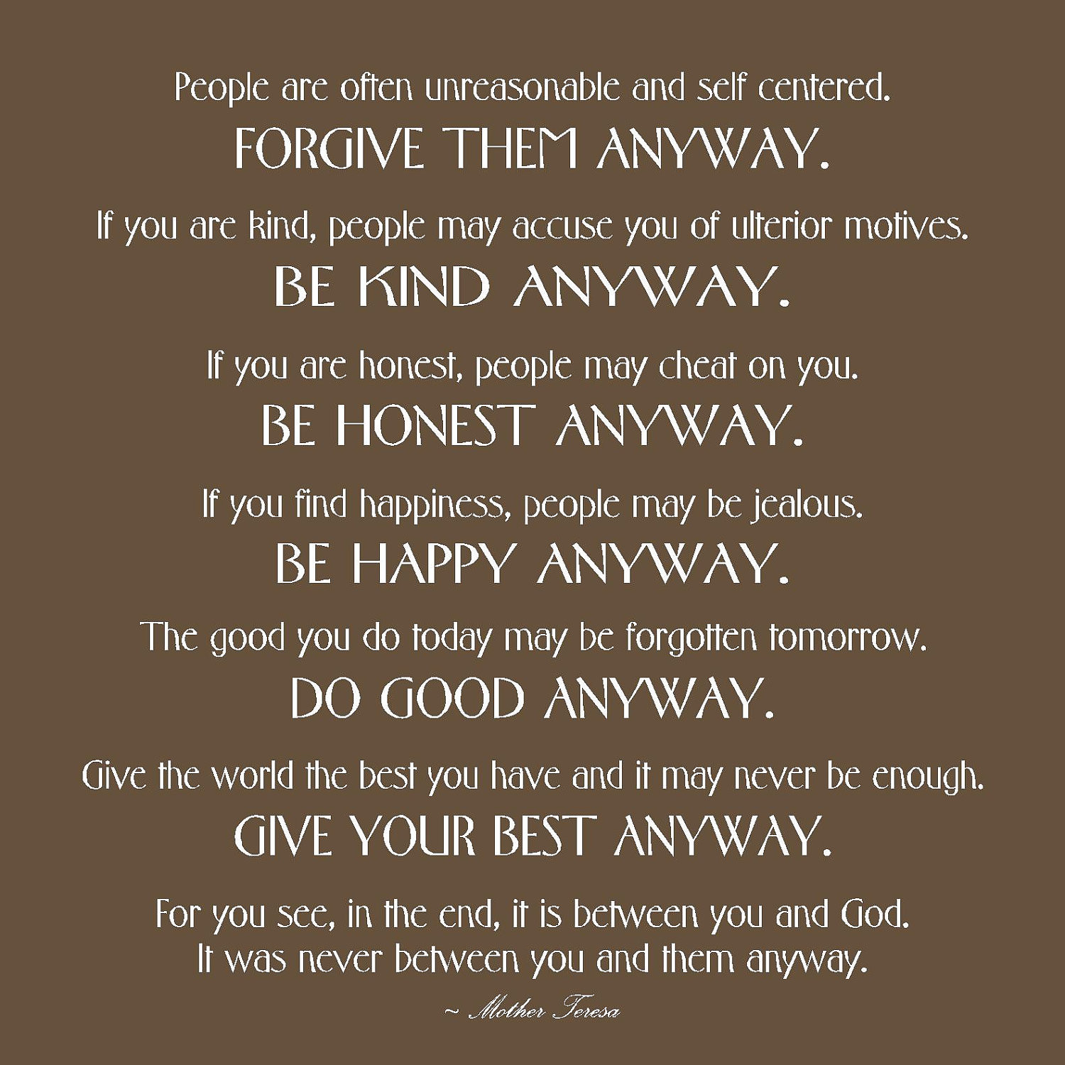 Mother Teresa Quote Be Kind Anyways  Mother Teresa Quotes Love Anyway