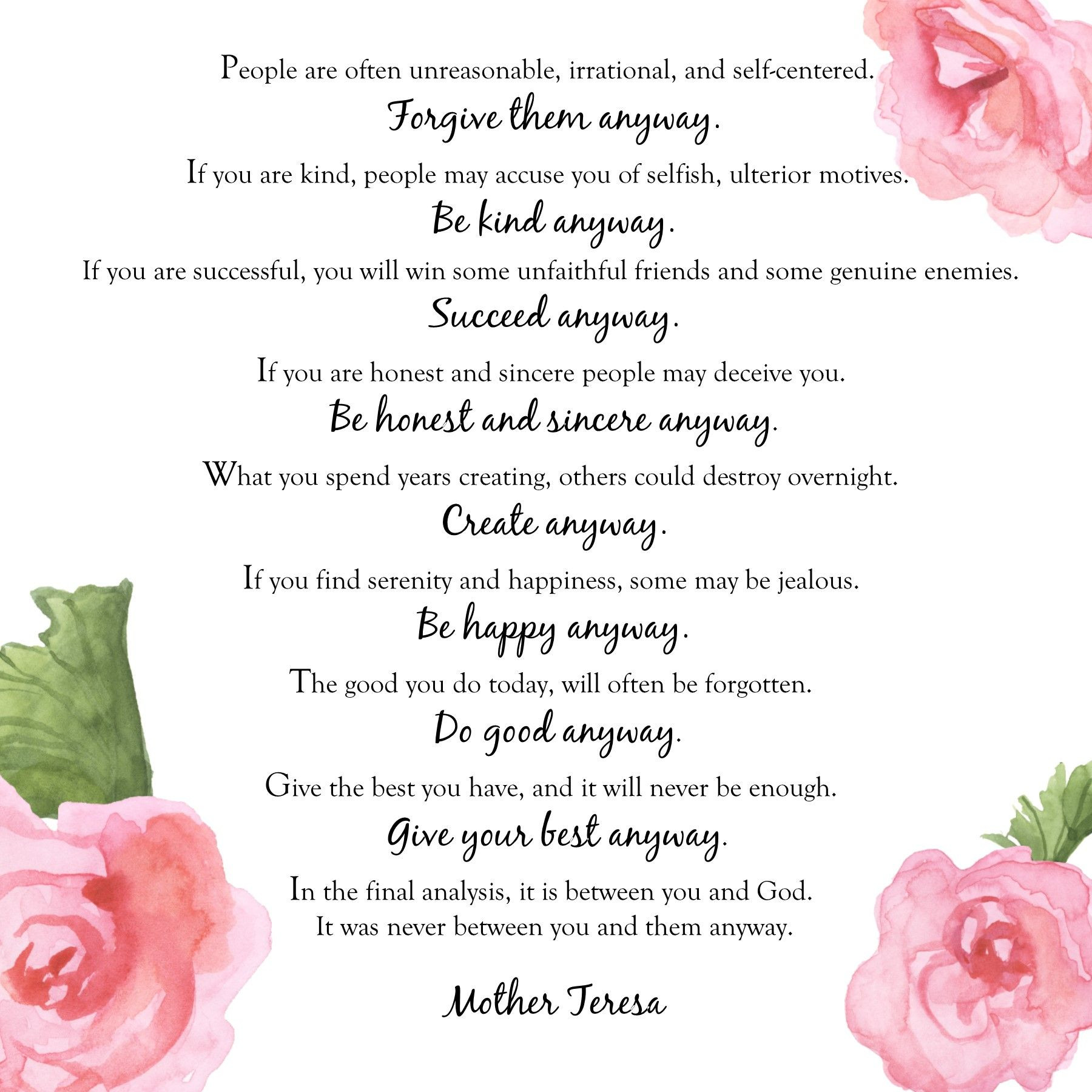 Mother Teresa Quote Be Kind Anyways  Mother Teresa Do it anyway quote e of my favorites