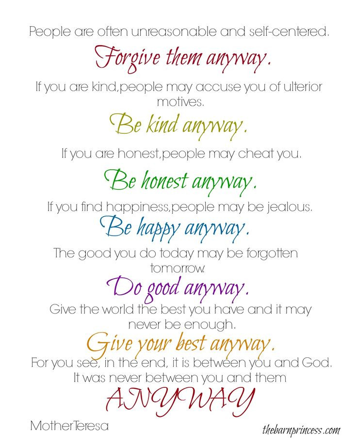 Mother Teresa Quote Be Kind Anyways  Do It Anyway