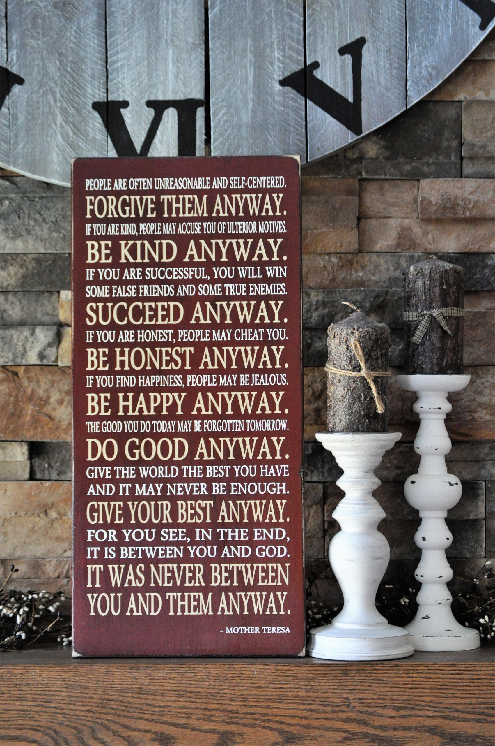 Mother Teresa Quote Be Kind Anyways  Mother Teresa Quote Be Kind Anyway Wood Sign Give Your