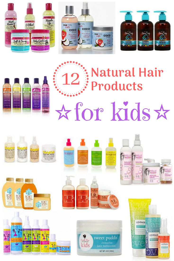 Natural Hair Products For Kids  Best natural hair products for kids