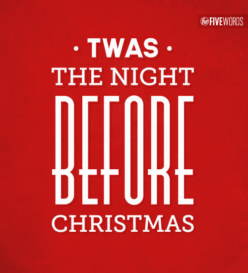 Night Before Christmas Quotes  Twas The Night Before Christmas s and