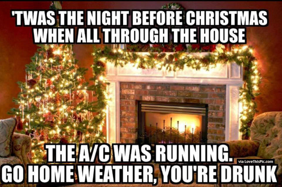 Night Before Christmas Quotes  It Was The Night Before Christmas Funny Quote