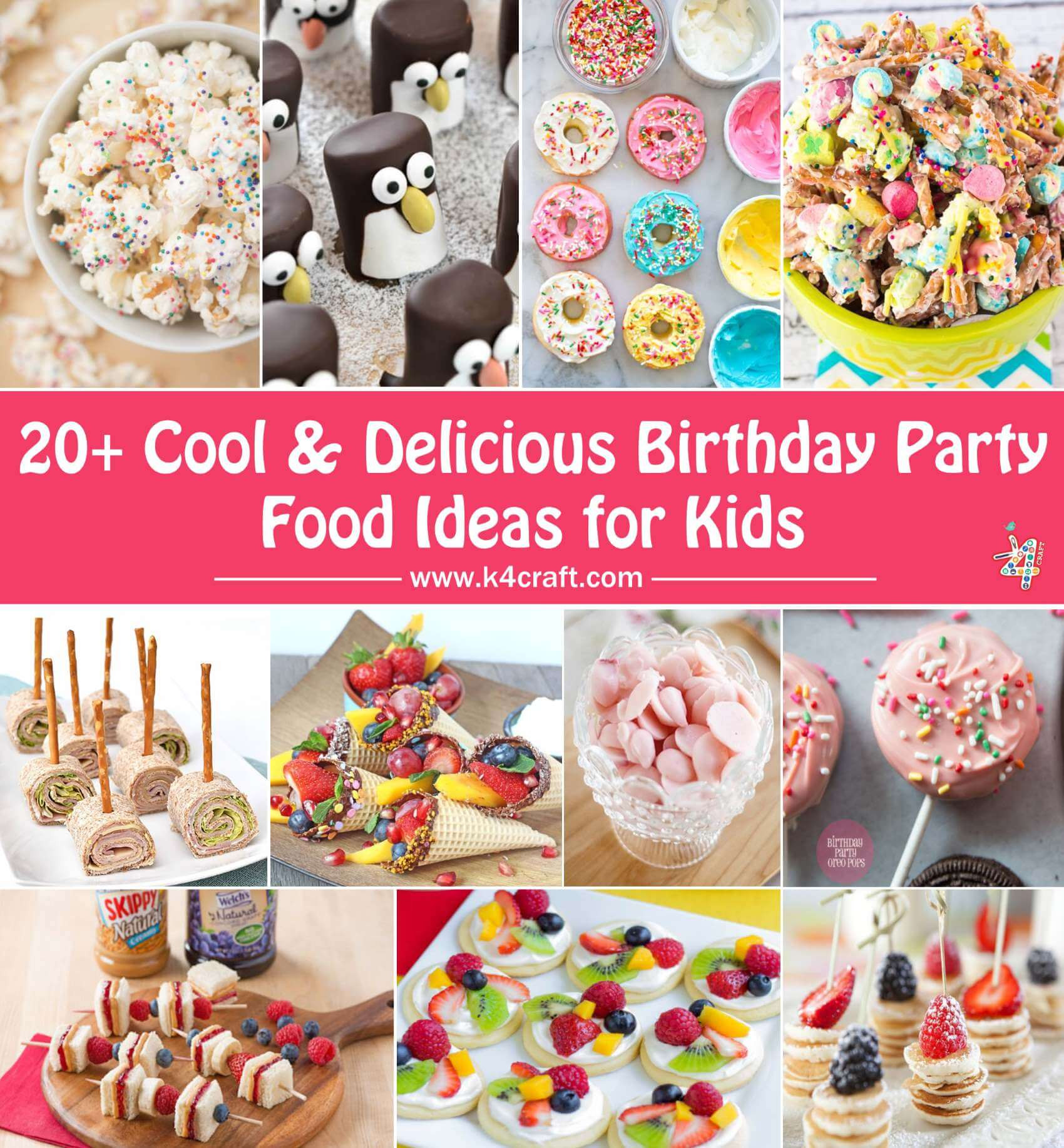 Party Food Ideas For Kids  Cool & Delicious Birthday Party Food Ideas for Kids • K4 Craft