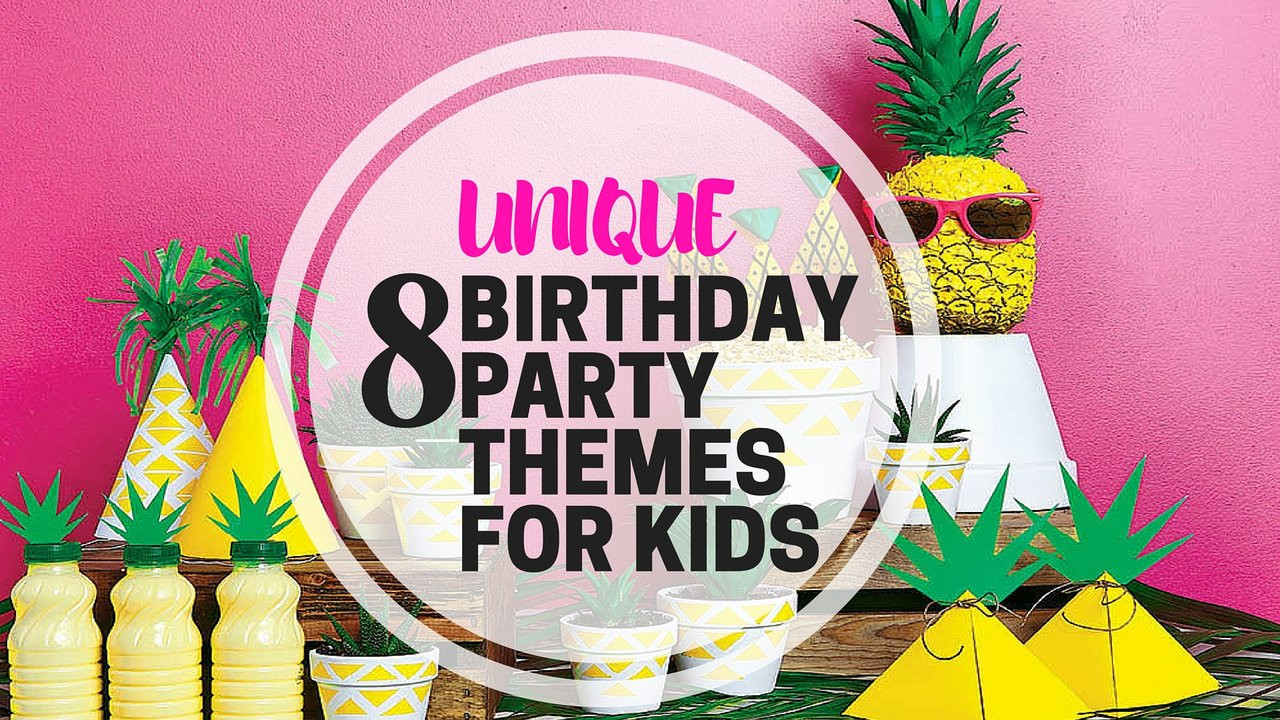 Party Theme Ideas For Kids  8 Unique Birthday Party Themes For Kids PartyMojo