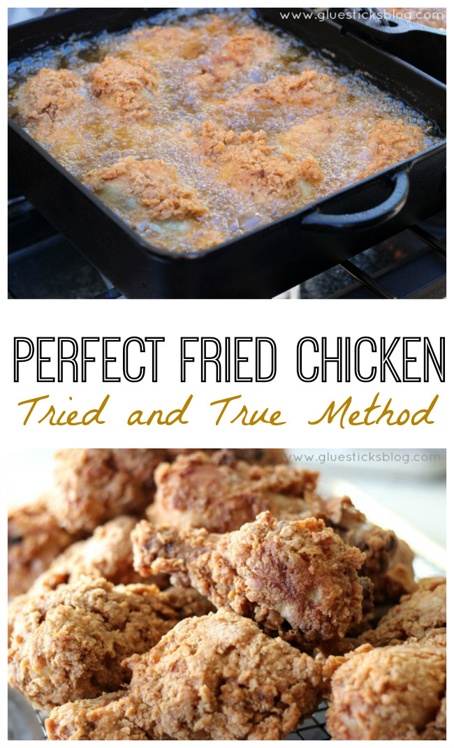 Perfect Fried Chicken  Crispy Fried Chicken Recipe A tried and true foolproof