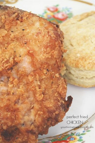 Perfect Fried Chicken  Fried Chicken your homebased mom