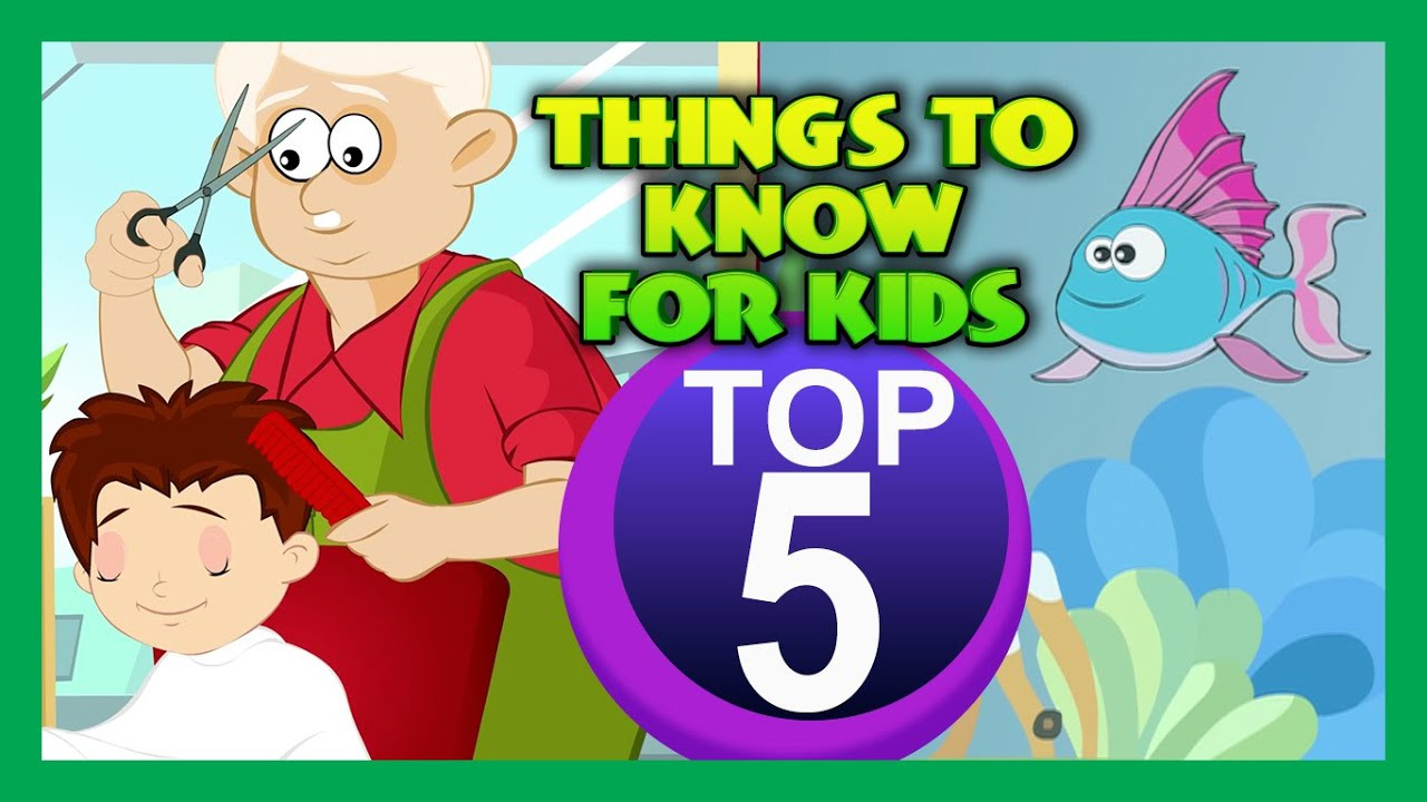 Popular Things For Kids  Top Five THINGS TO KNOW FOR KIDS