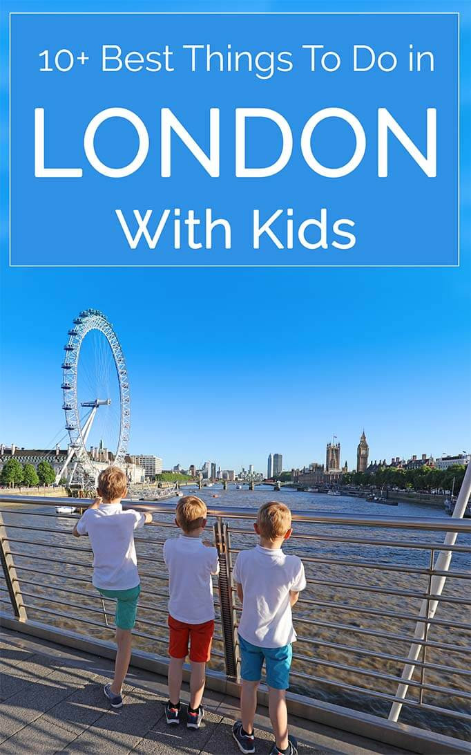 Popular Things For Kids  10 Best Things To Do in London With Kids