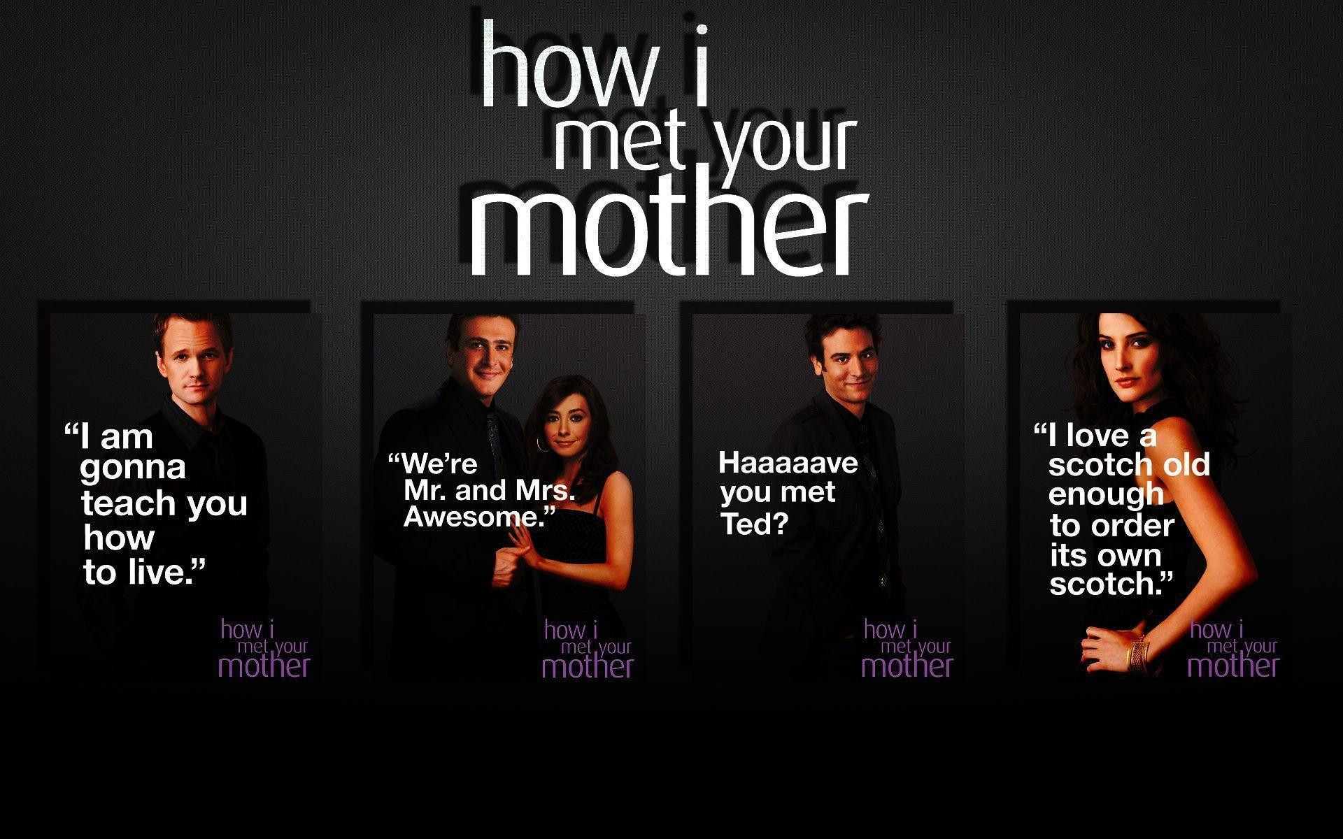 Quote From How I Met Your Mother  HIMYM Wallpapers Wallpaper Cave
