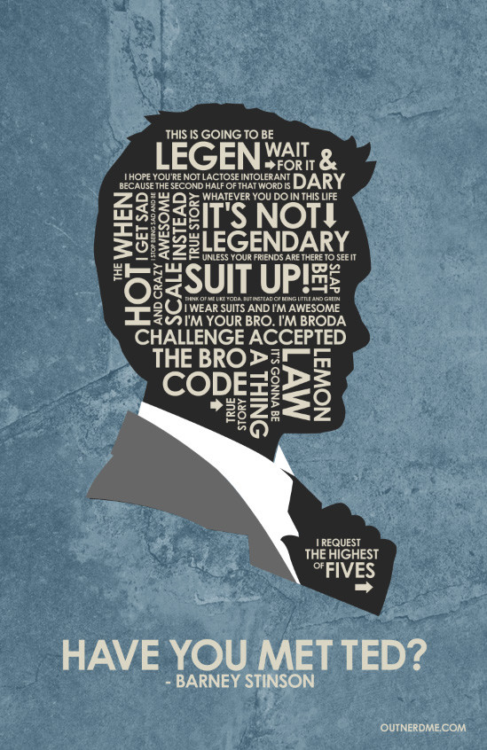 Quote From How I Met Your Mother  Barney Stinson Quote Poster It s Legendary HIMYM