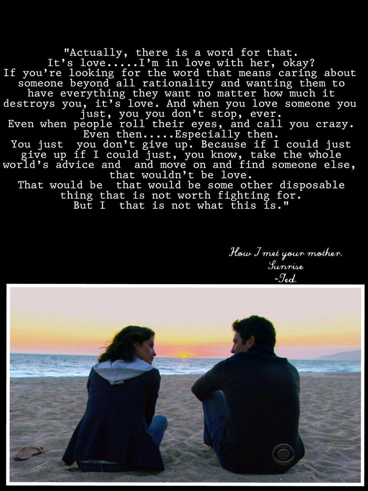 Quote From How I Met Your Mother  How I met your mother Sunrise season 9 Himym quotes