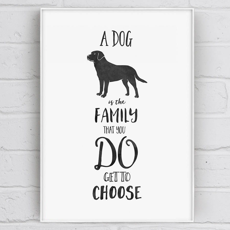 Quotes About Dogs And Kids  a dog is family quote print by well bred design