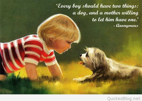 Quotes About Dogs And Kids  Quotes and messages for mother s days