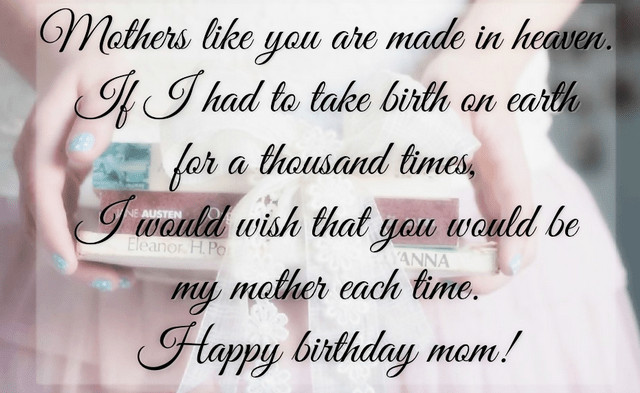 Quotes For Mothers Birthdays  Heart Touching 107 Happy Birthday MOM Quotes from Daughter