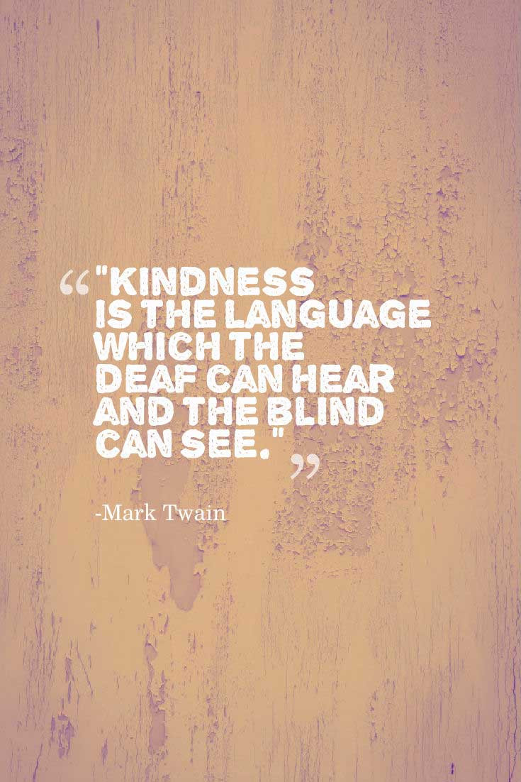 Quotes Kindness  Quotes about Kindness to Inspire you to Help others