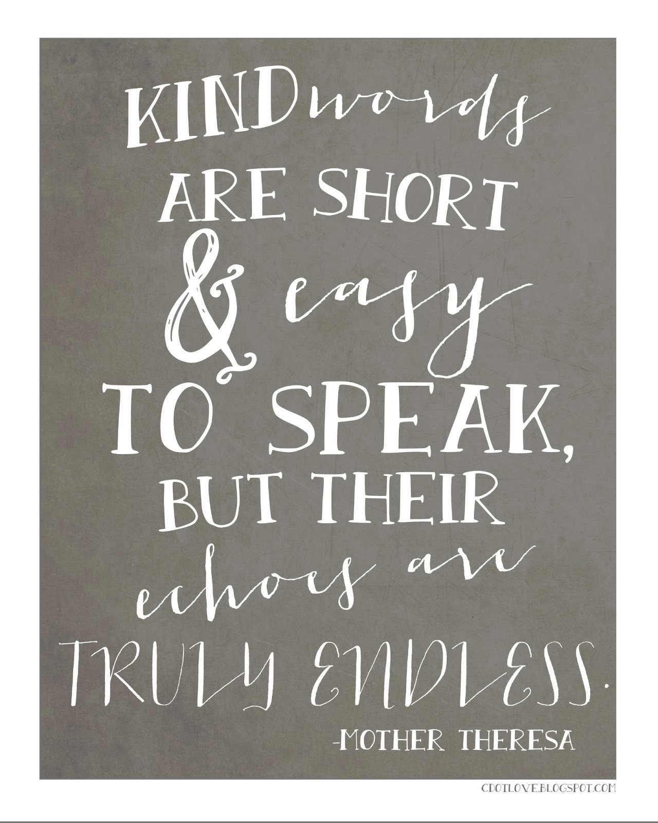 Quotes Kindness  CdotLove Design by Kristin Clove  Kindness with free