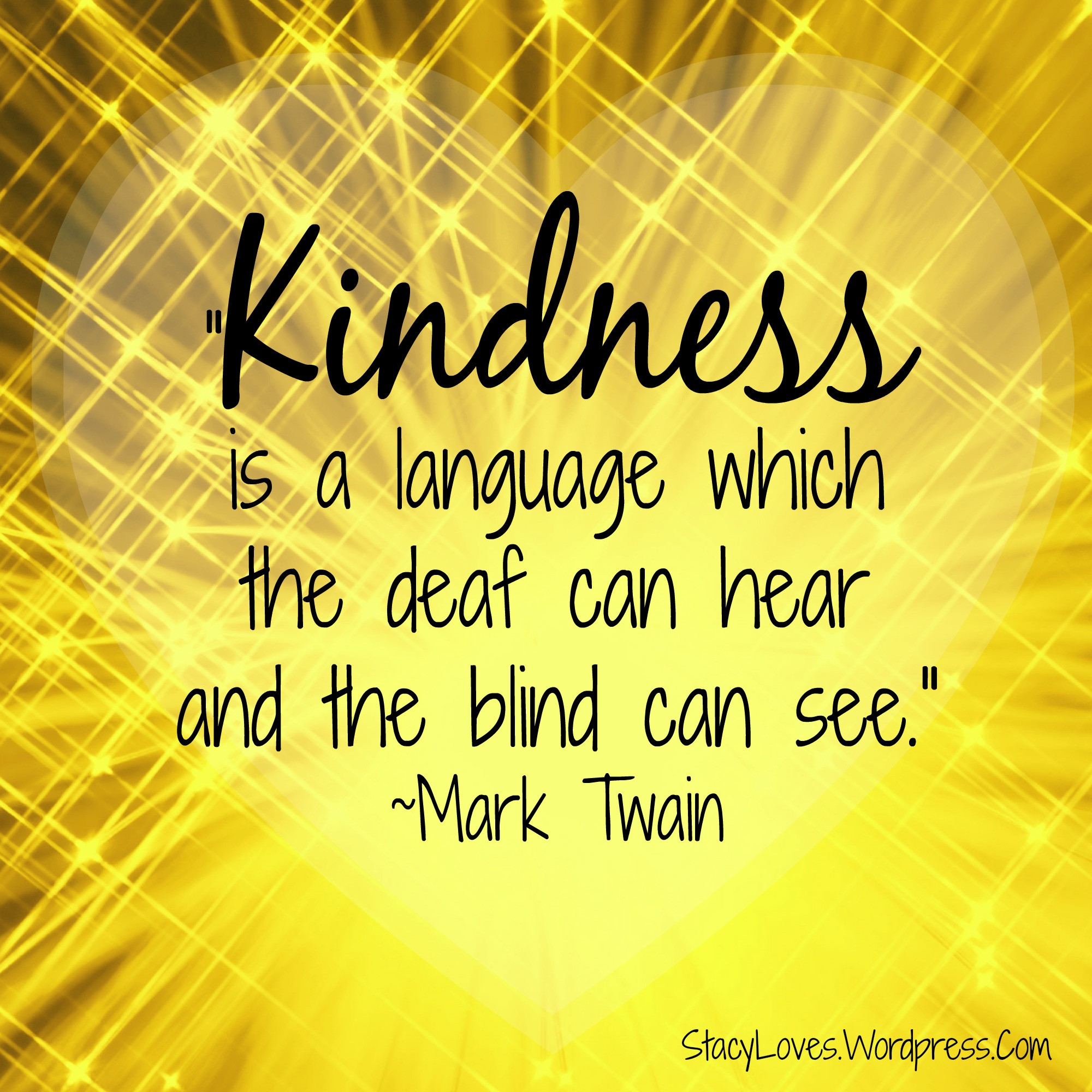 Quotes Kindness  inspirational quotes Stacy Loves