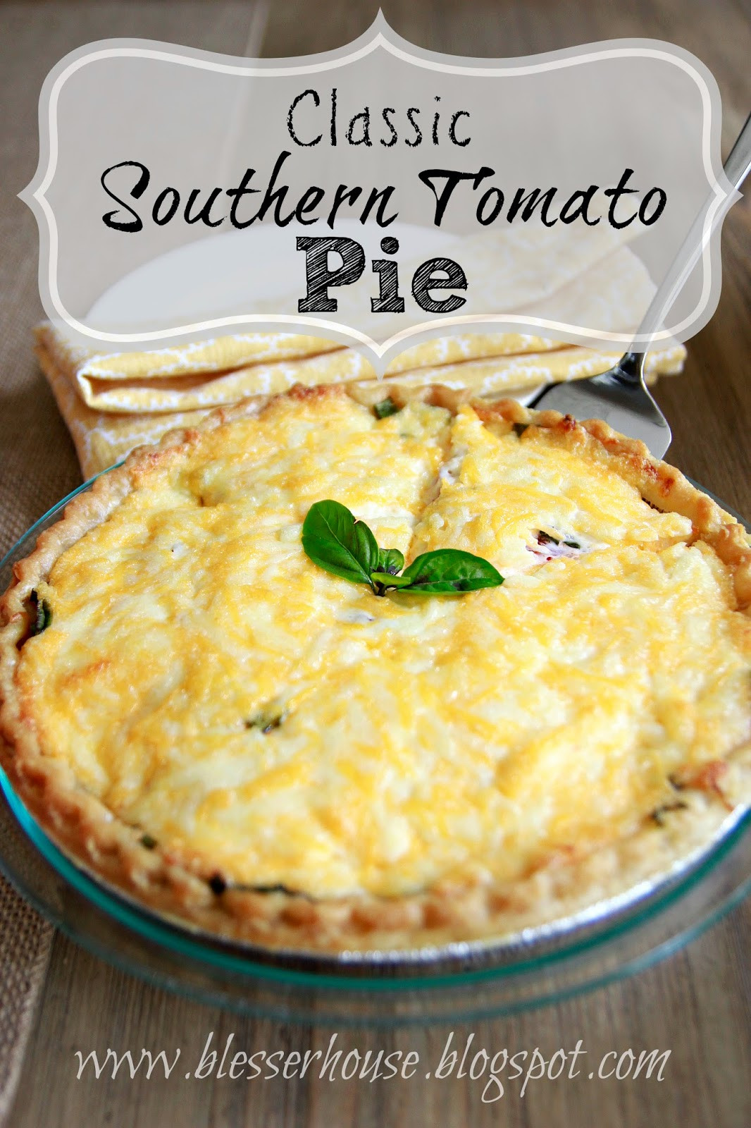 Salvatore'S Tomato Pies  Classic Southern Tomato Pie Bless er House