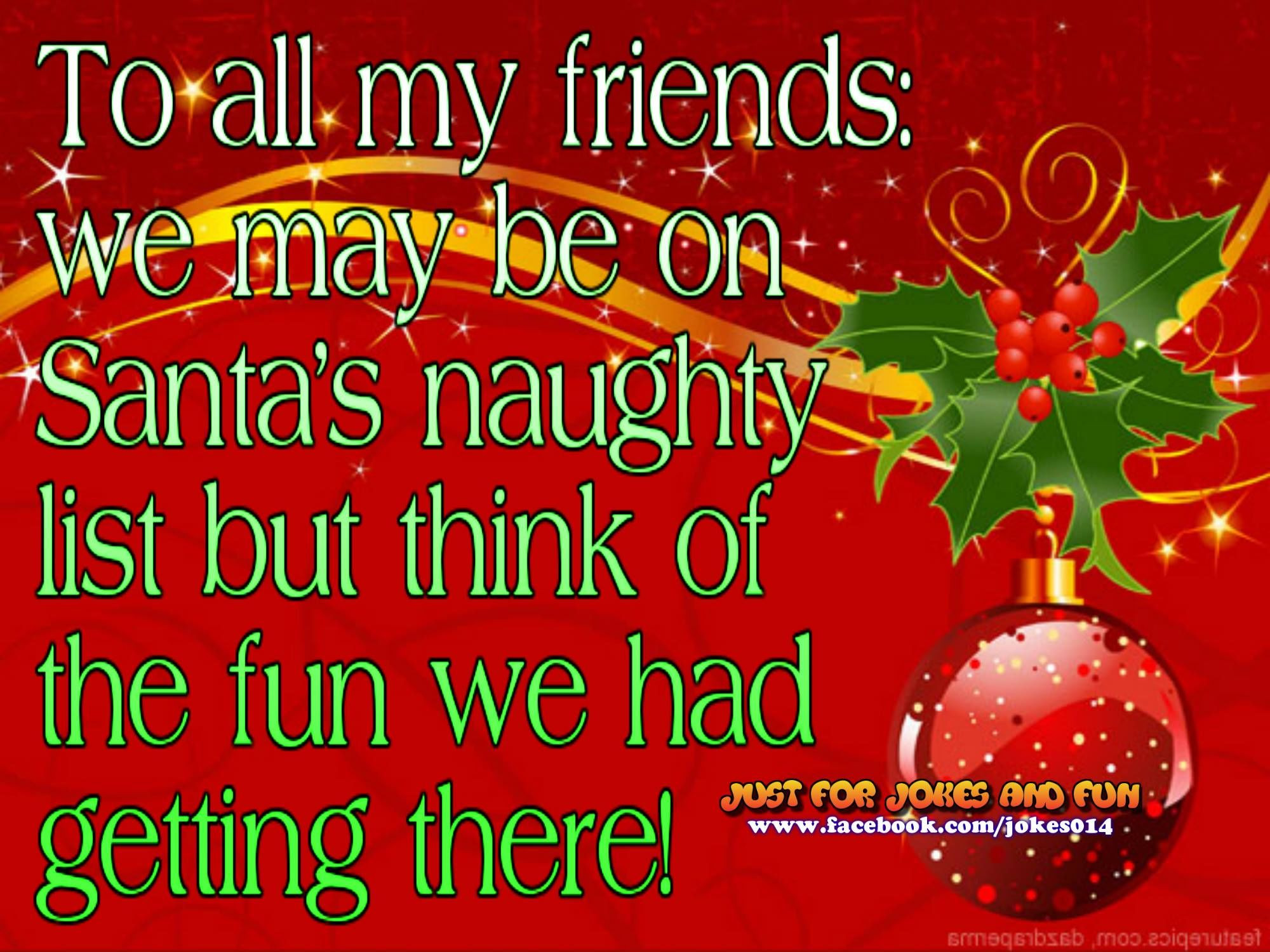 Sexy Christmas Quotes  To All My Friends The Naughty List s