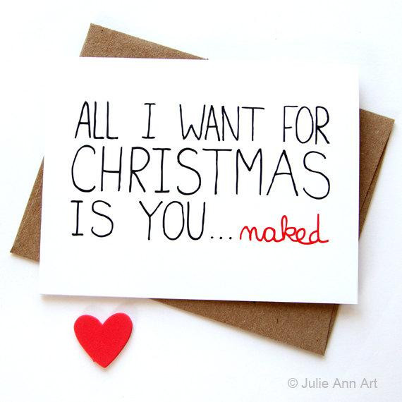 Sexy Christmas Quotes  y Christmas Card Funny Christmas Card All I Want For