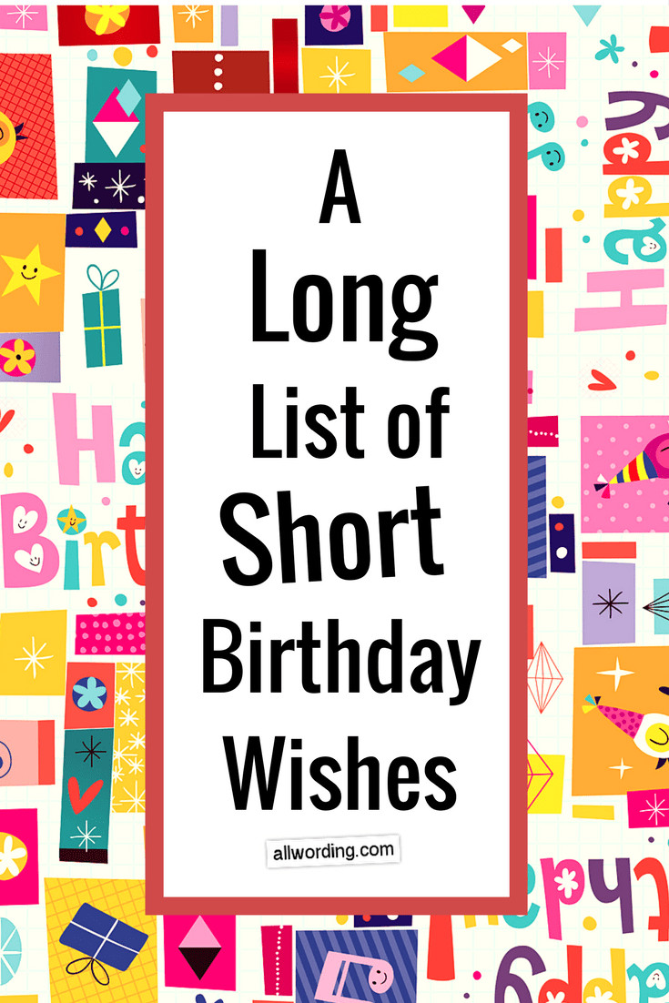 Short Birthday Quote  A Long List of Short Birthday Wishes AllWording