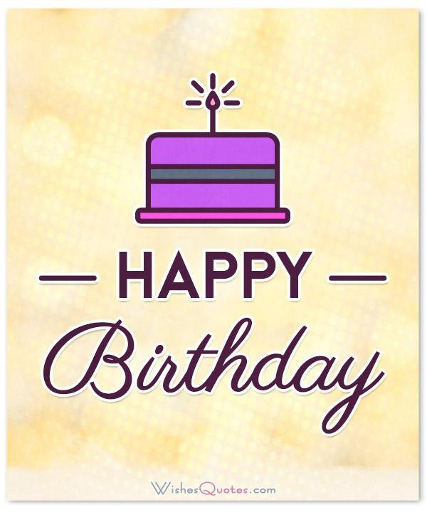 Short Birthday Quote  Simple and Short Birthday Wishes With – WishesQuotes