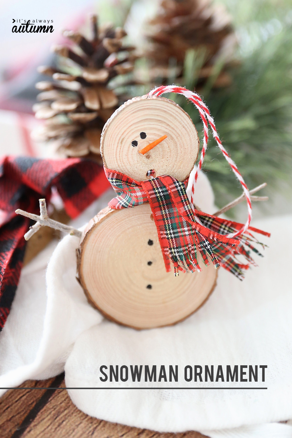 Small Wooden Craft Ideas  Make an easy wood slice snowman Christmas ornament It s