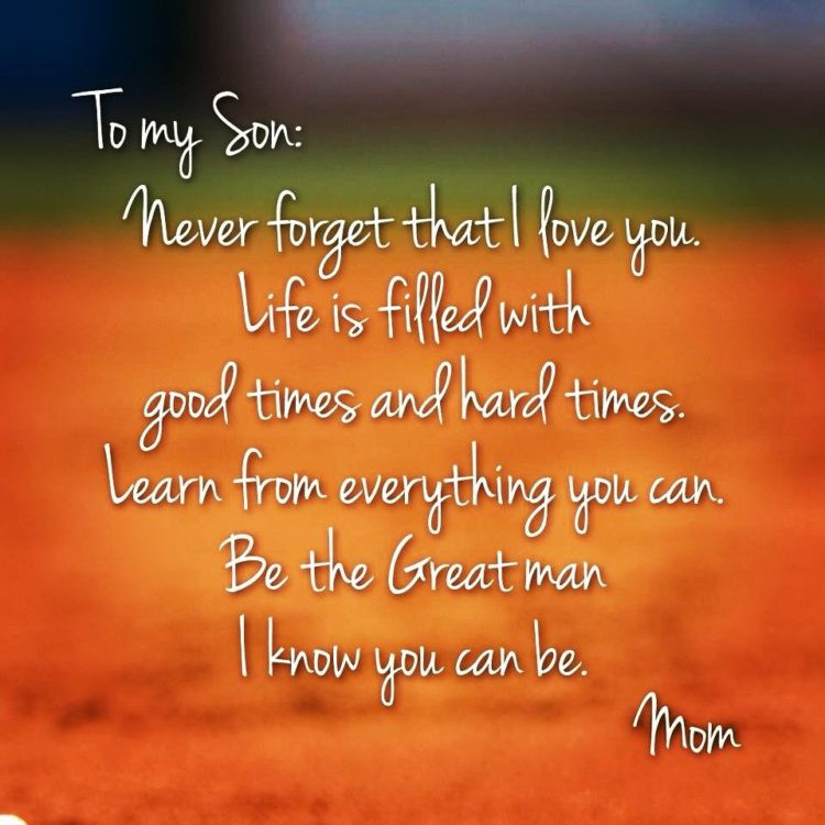 Son Quotes From Mothers  70 Mother Son Quotes To Show How Much He Means To You