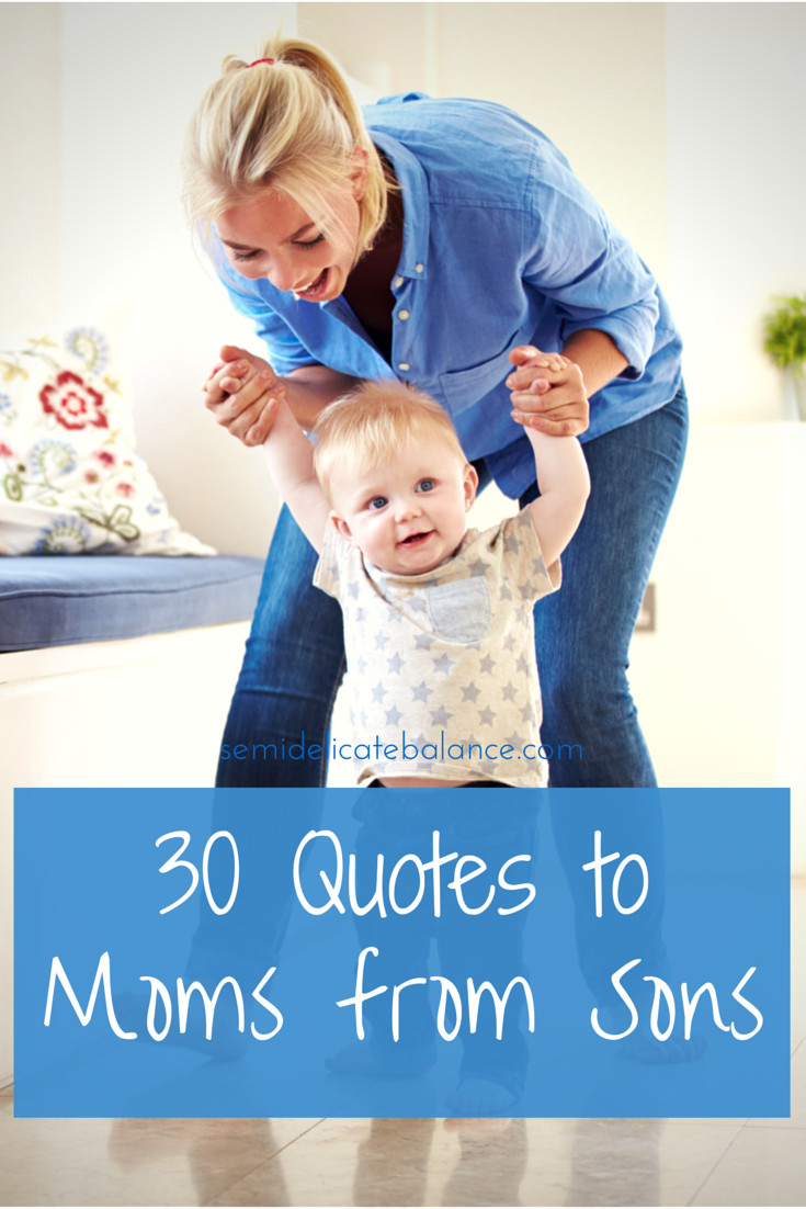 Son Quotes From Mothers  30 Mom Quotes From Son