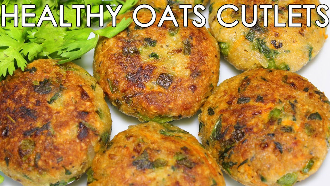 South Indian Snacks Recipes  Healthy Oats & Mixed Ve able Cutlets