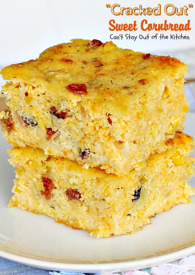 Sweet Corn Bread  Cracked Out Sweet Cornbread – Can t Stay Out of the Kitchen