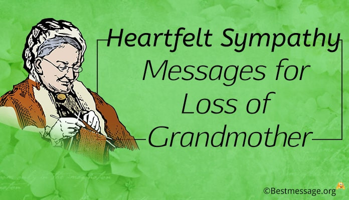 Sympathy Quotes For Loss Of Grandmother  Best Greetings Wishes Text Messages Quotes Collection