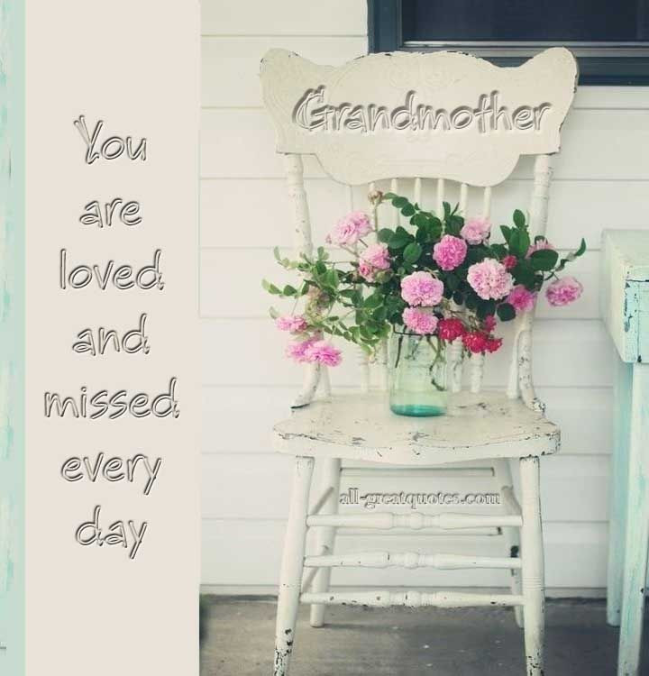 Sympathy Quotes For Loss Of Grandmother  Grandmother – You are loved and missed every day – In