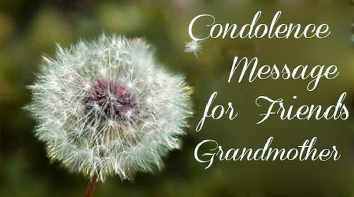 Sympathy Quotes For Loss Of Grandmother  Condolence Messages