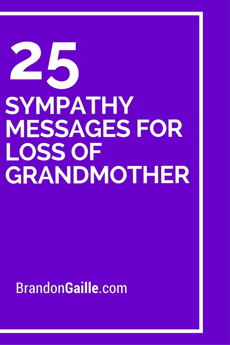 Sympathy Quotes For Loss Of Grandmother  27 Sympathy Messages for Loss of Grandmother