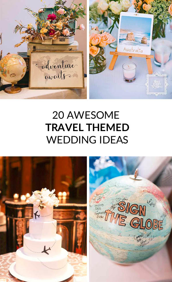 Travel Theme Wedding  20 Awesome Travel Themed Wedding Ideas UK Wedding
