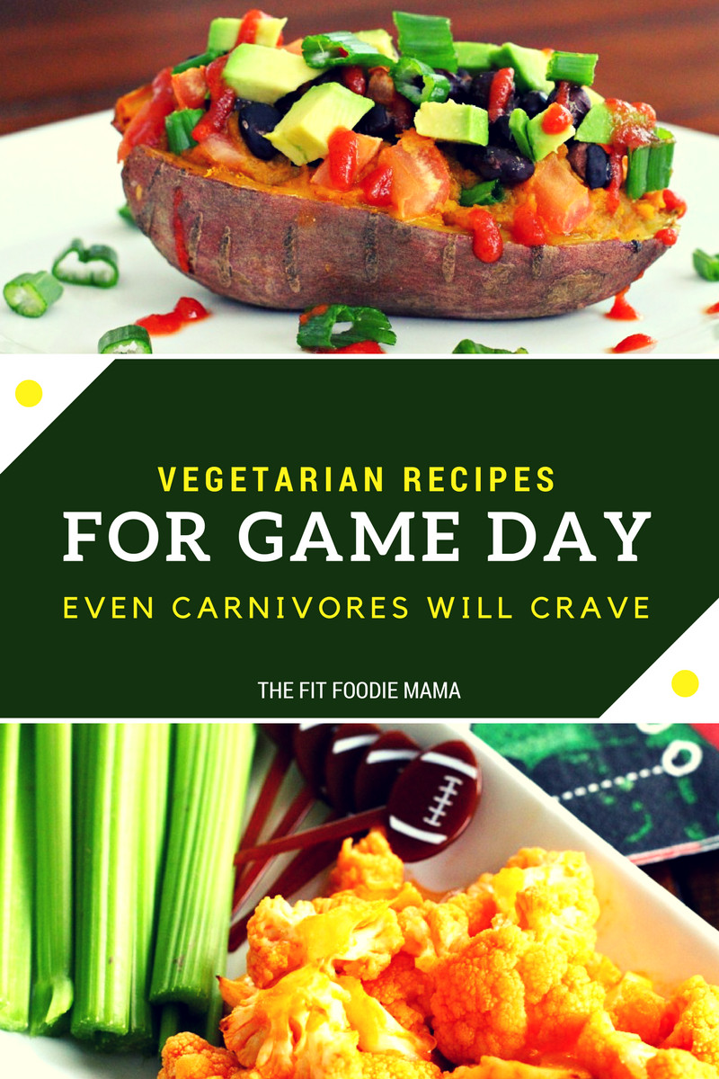 Vegetarian Game Day Recipes  Ve arian Game Day Recipes that Even Carnivores Will