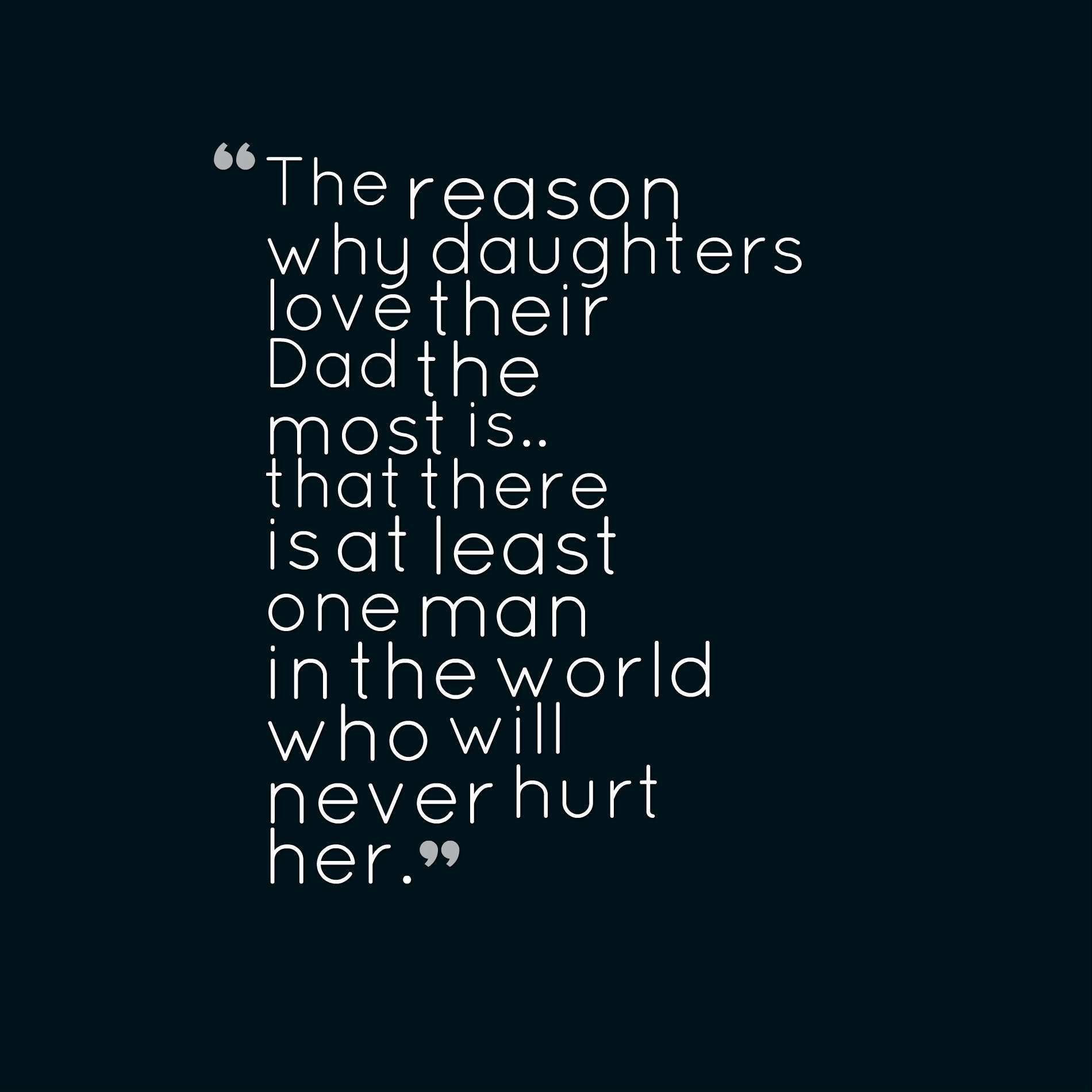 When A Daughter Hurts Her Mother Quotes  36 Cute Father Daughter Quotes And Sayings With